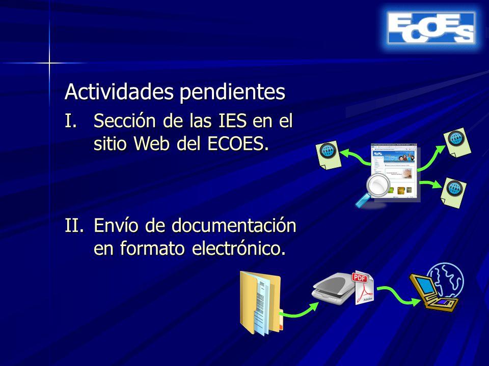 Actividades pendientes I.Sección de las IES en el sitio Web del ECOES.