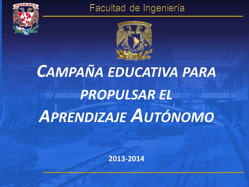 VISIÓN DE FUTURO En la Facultad de Ingeniería de la UNAM, en todas sus carreras, en todas sus asignaturas y todos sus profesores, y en cada actividad extracurricular y extramuros, se provoca la creatividad y la innovación, se practican las competencias de comunicación y se desarrolla la capacidad de los estudiantes para actuar y aprender en forma autónoma.