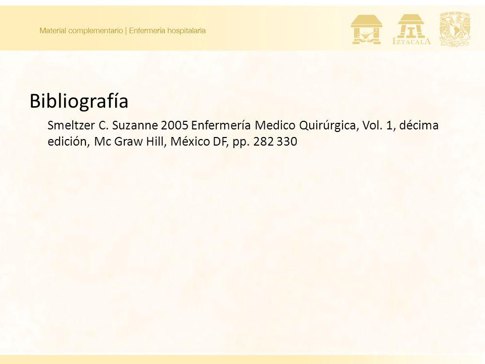 Bibliografía Smeltzer C.Suzanne 2005 Enfermería Medico Quirúrgica, Vol.