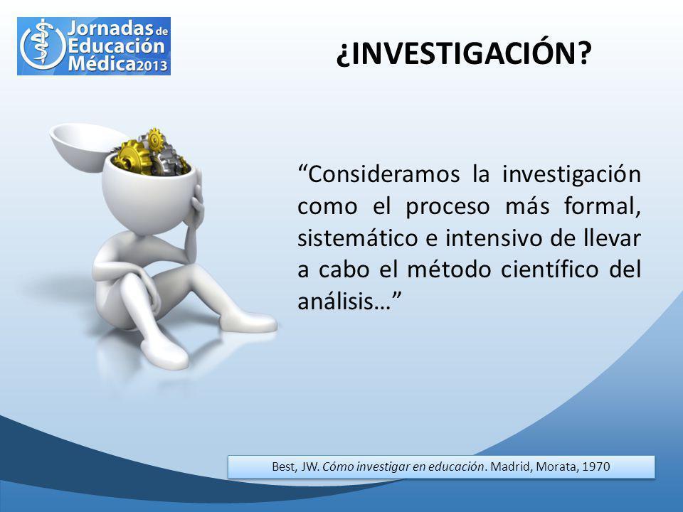 ¿INVESTIGACIÓN? Consideramos la investigación como el proceso más formal, sistemático e intensivo de llevar a cabo el método científico del análisis…
