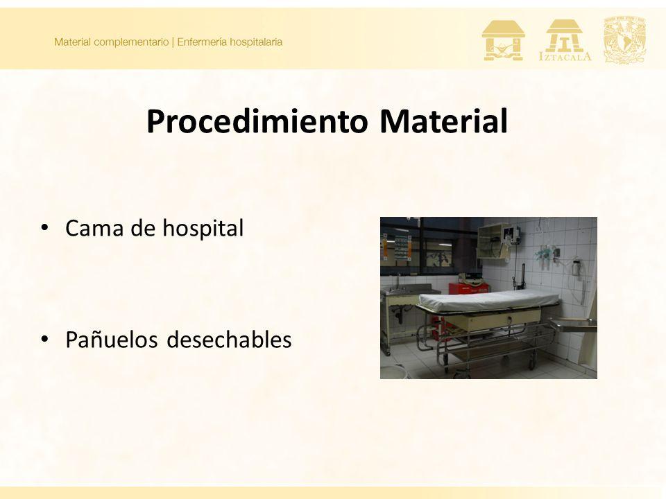 Procedimiento Material Cama de hospital Pañuelos desechables