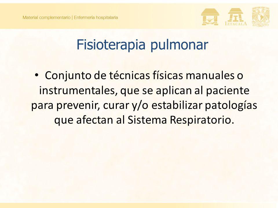 Conjunto de técnicas físicas manuales o instrumentales, que se aplican al paciente para prevenir, curar y/o estabilizar patologías que afectan al Sistema Respiratorio.