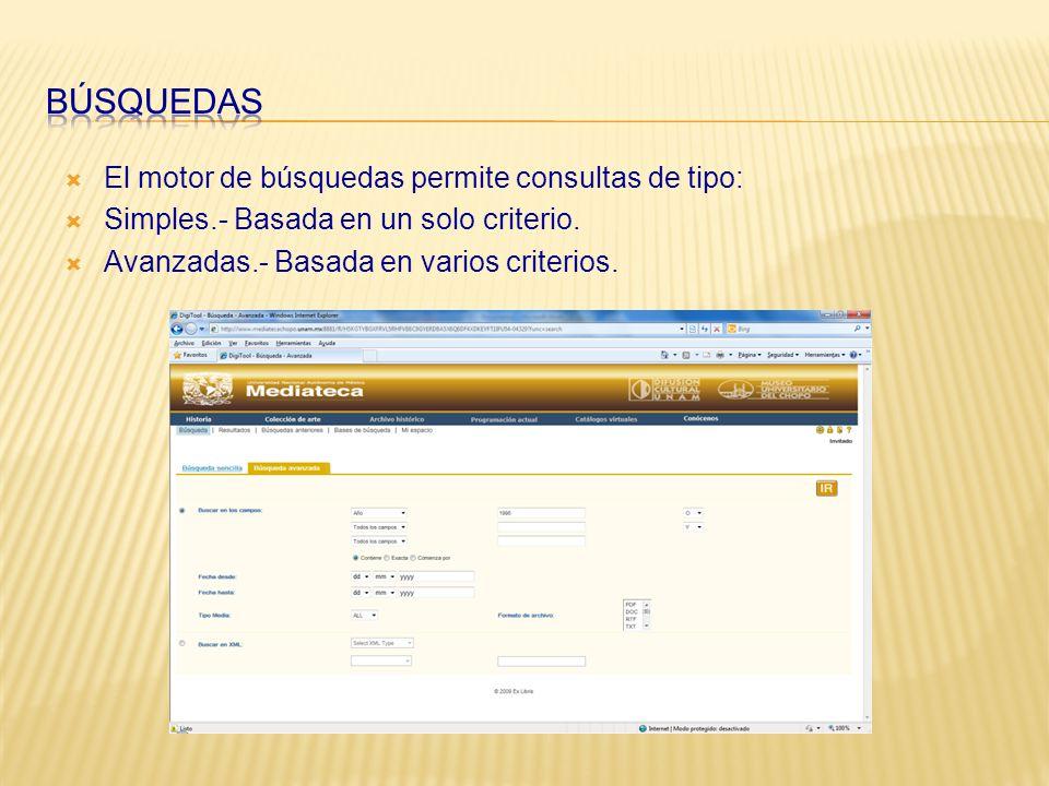 El motor de búsquedas permite consultas de tipo: Simples.- Basada en un solo criterio.