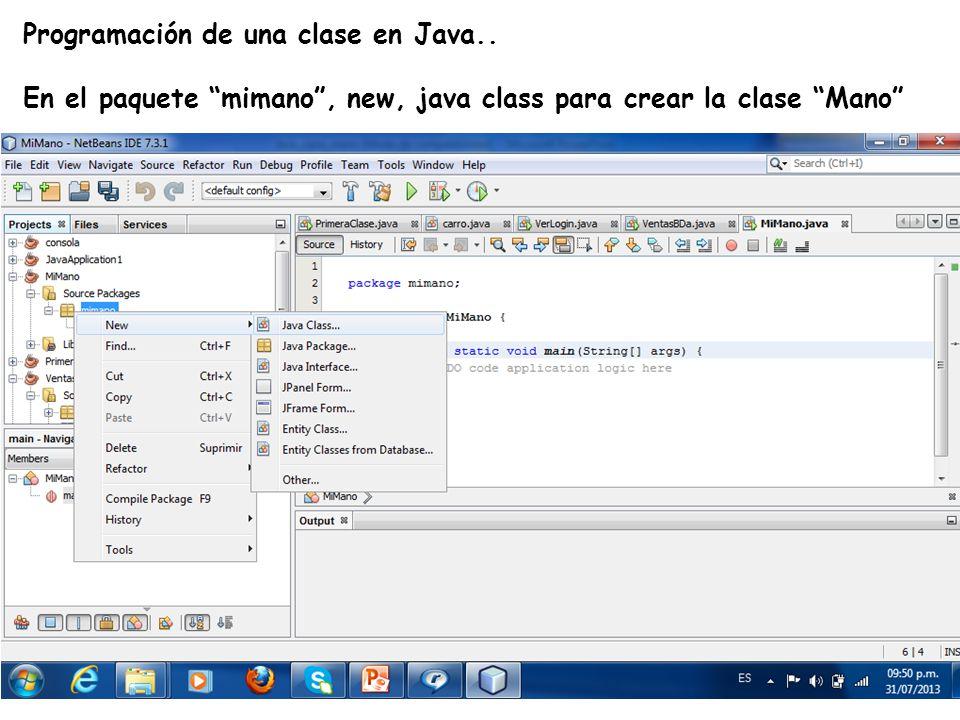 LE, EI, Profesor Ramón Castro Liceaga Programación de una clase en Java.. En el paquete mimano, new, java class para crear la clase Mano