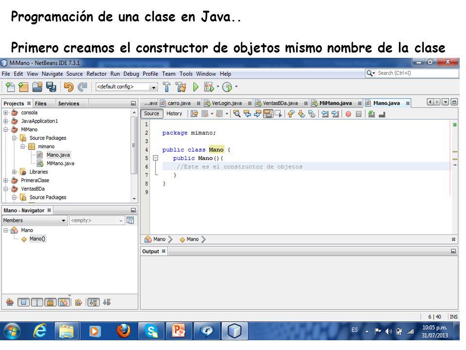 LE, EI, Profesor Ramón Castro Liceaga Programación de una clase en Java.. Primero creamos el constructor de objetos mismo nombre de la clase