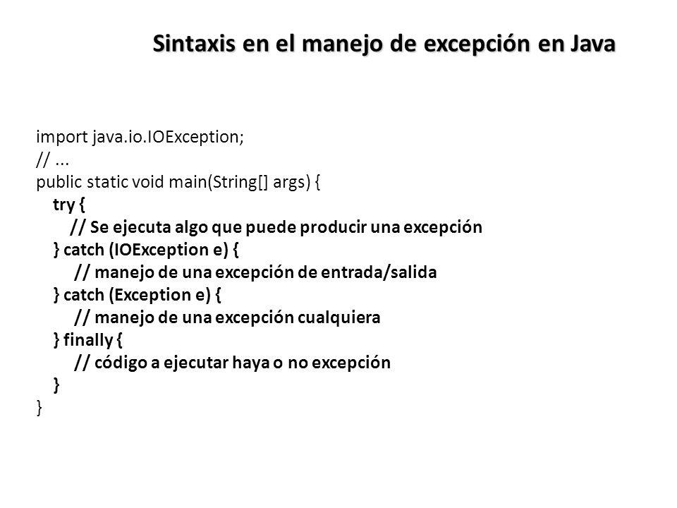Sintaxis en el manejo de excepción en Java import java.io.IOException; //...