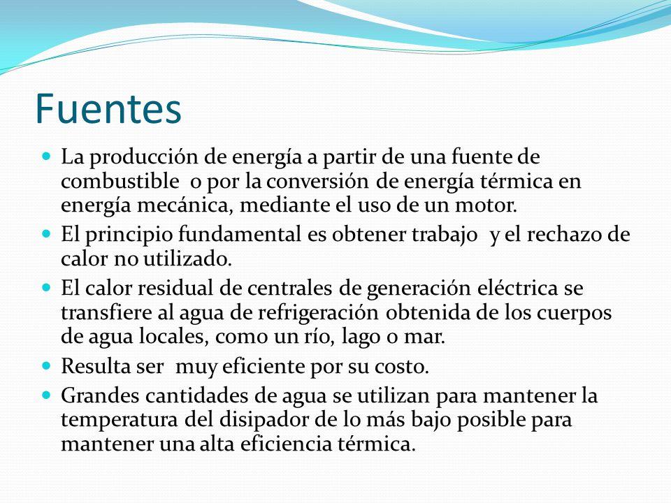 Fuentes La producción de energía a partir de una fuente de combustible o por la conversión de energía térmica en energía mecánica, mediante el uso de un motor.
