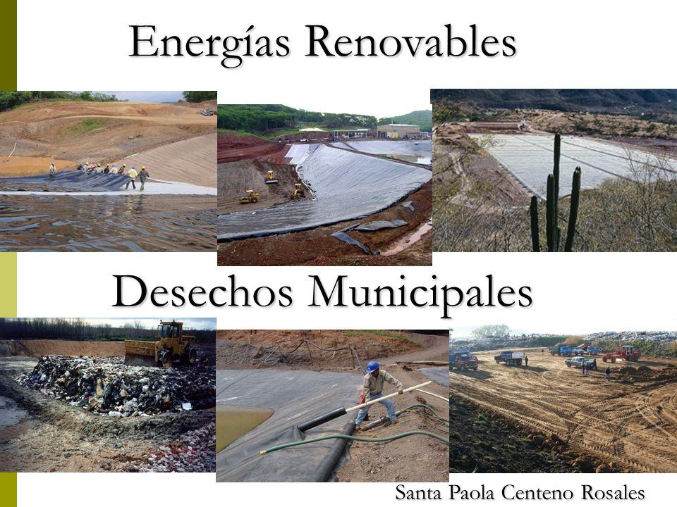 Energías Renovables Santa Paola Centeno Rosales Desechos Municipales