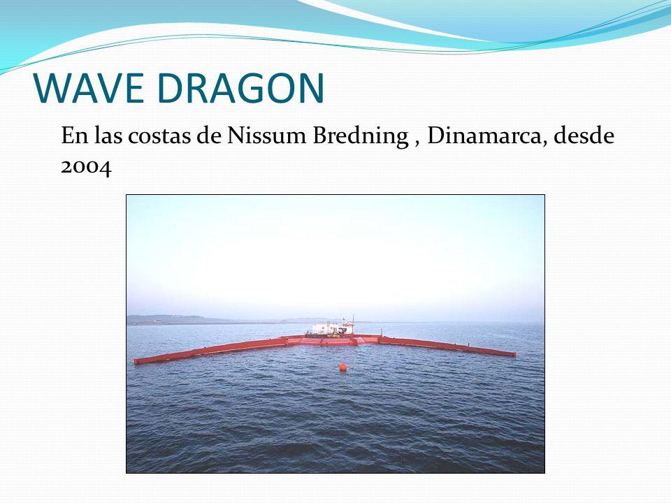 WAVE DRAGON En las costas de Nissum Bredning, Dinamarca, desde 2004
