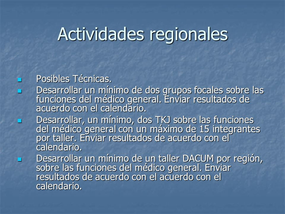 Actividades regionales Posibles Técnicas. Posibles Técnicas.