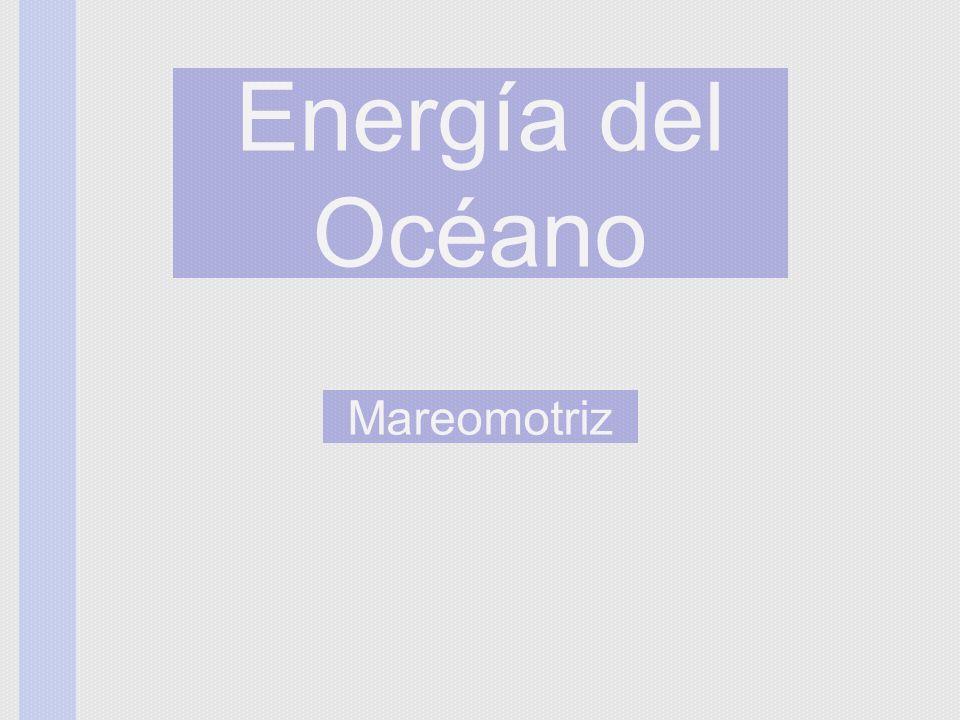Energía del Océano Mareomotriz