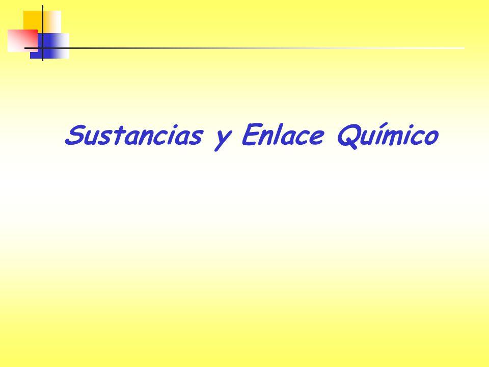 Sustancias y Enlace Químico