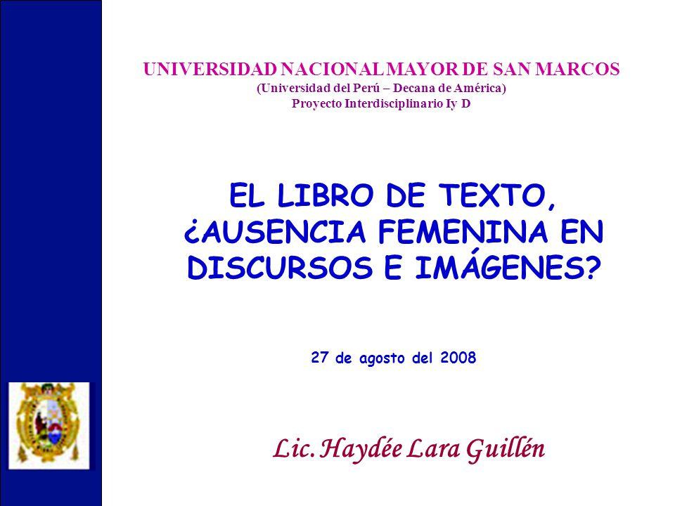 UNIVERSIDAD NACIONAL MAYOR DE SAN MARCOS (Universidad del Perú – Decana de América) Proyecto Interdisciplinario Iy D Lic.