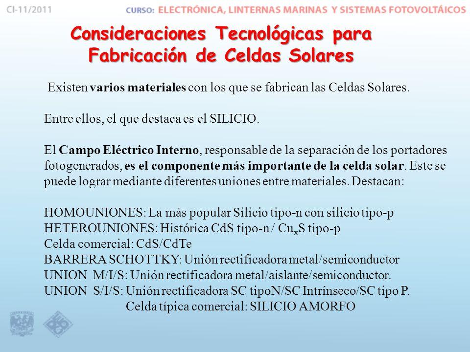 Existen varios materiales con los que se fabrican las Celdas Solares.