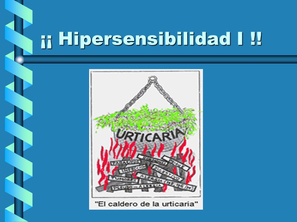¡¡ Hipersensibilidad I !!