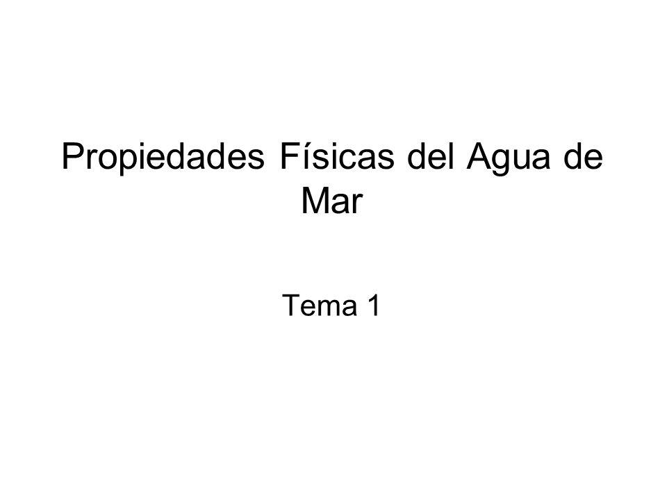 Propiedades Físicas del Agua de Mar Tema 1