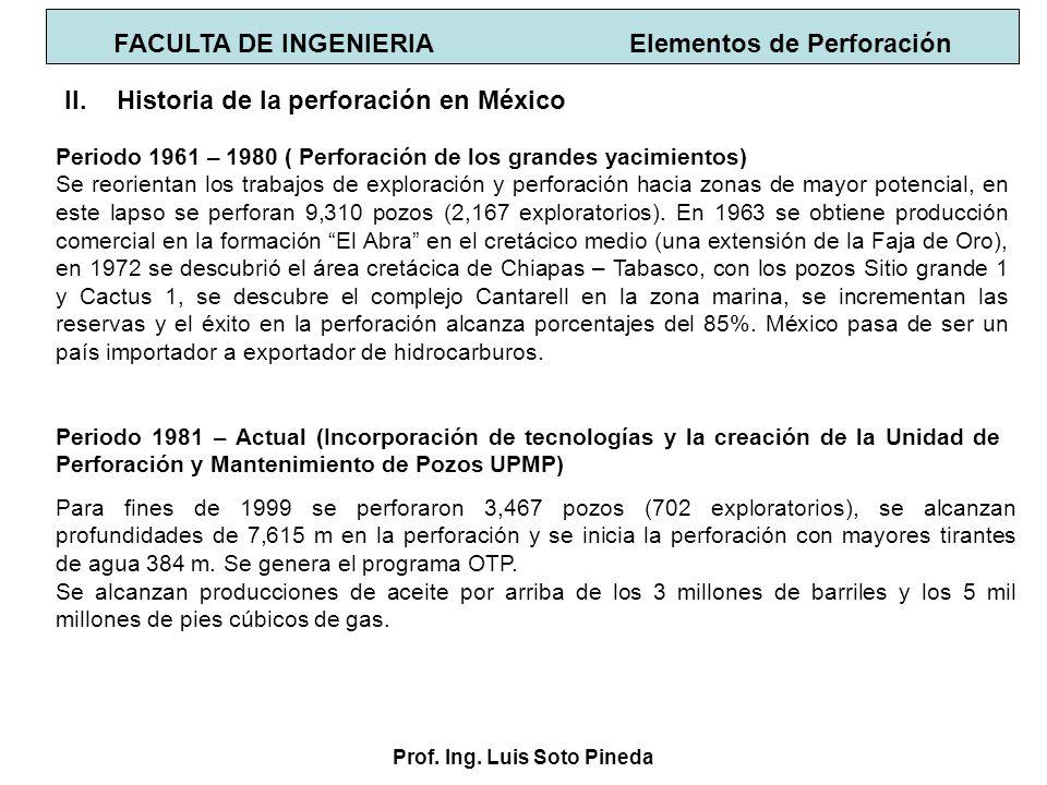 Prof. Ing. Luis Soto Pineda Periodo 1961 – 1980 ( Perforación de los grandes yacimientos) Se reorientan los trabajos de exploración y perforación haci