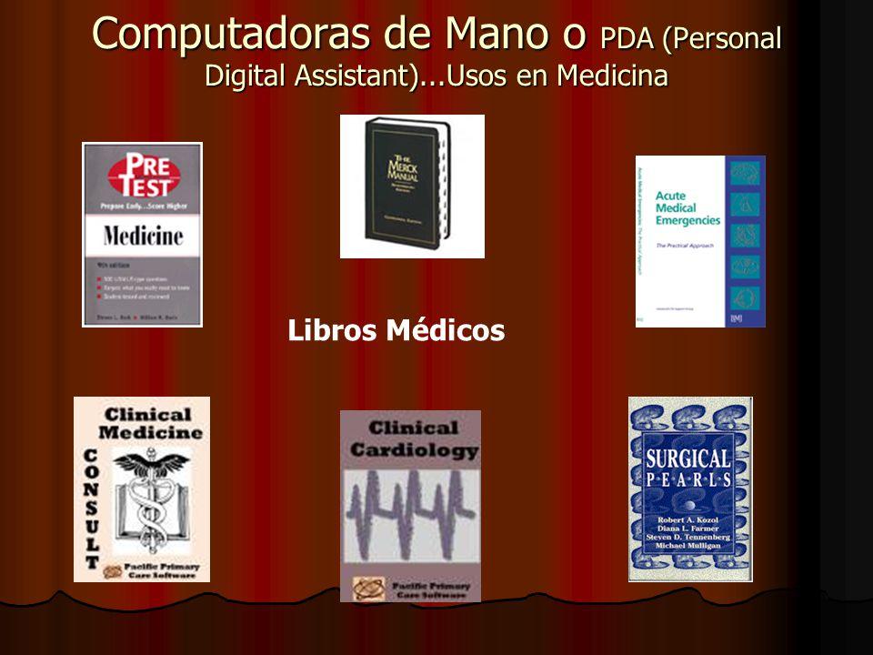 Computadoras de Mano o PDA (Personal Digital Assistant)...Usos en Medicina Libros Médicos