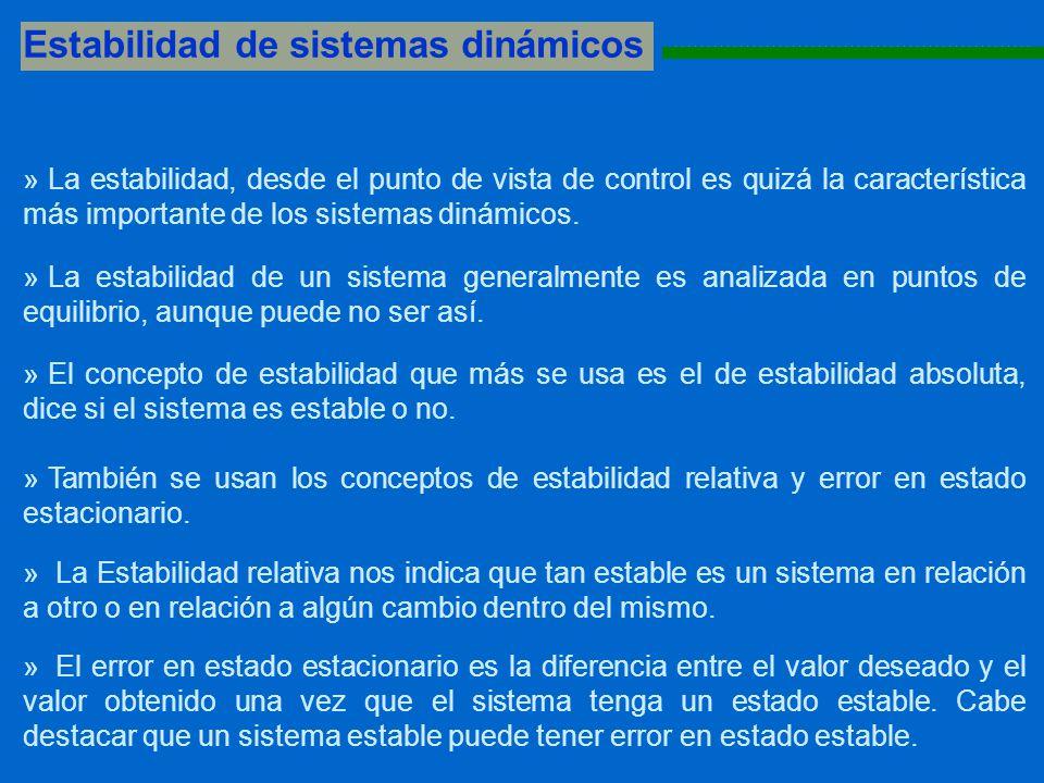 Estabilidad de sistemas dinámicos 1111111111111111111111111111111111111111111111111111111 » La estabilidad, desde el punto de vista de control es quiz