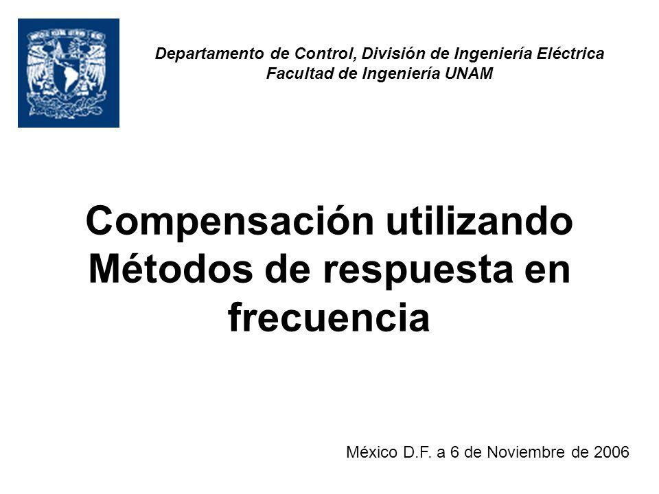 Compensación utilizando Métodos de respuesta en frecuencia México D.F.