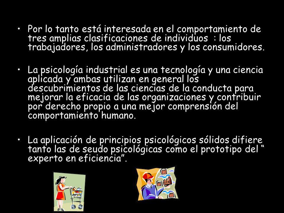 Por lo tanto está interesada en el comportamiento de tres amplias clasificaciones de individuos : los trabajadores, los administradores y los consumid