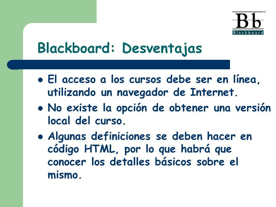 El acceso a los cursos debe ser en línea, utilizando un navegador de Internet.