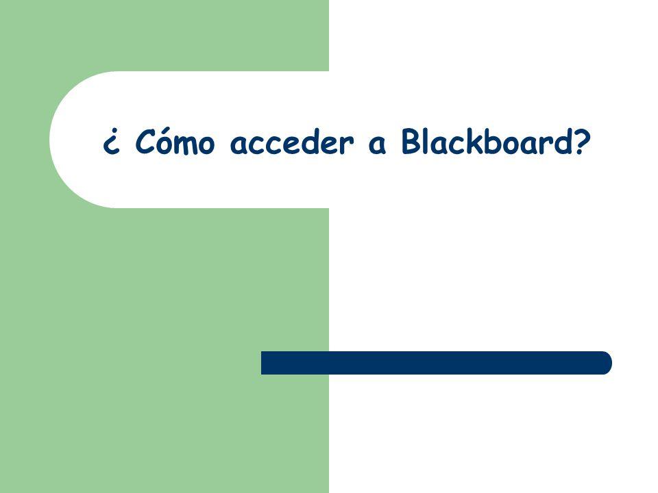 ¿ Cómo acceder a Blackboard?