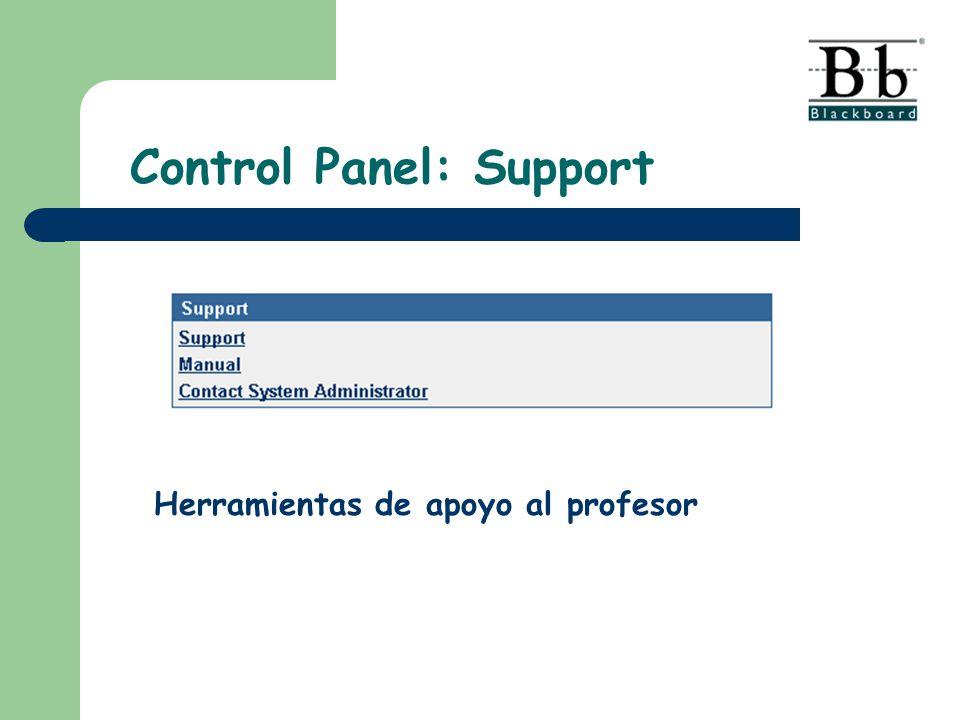 Control Panel: Support Herramientas de apoyo al profesor