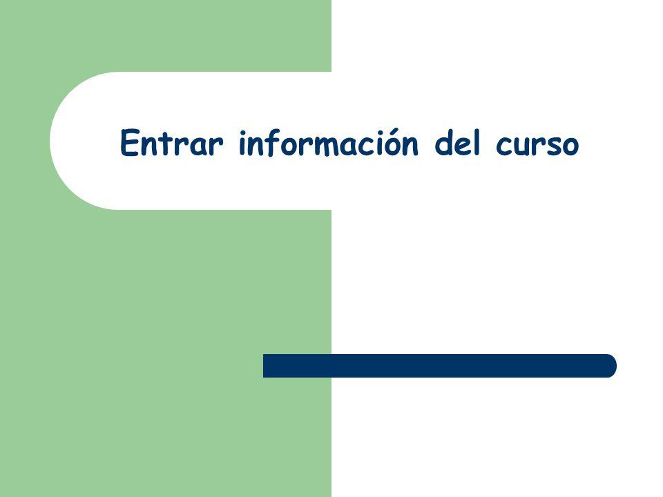 Entrar información del curso