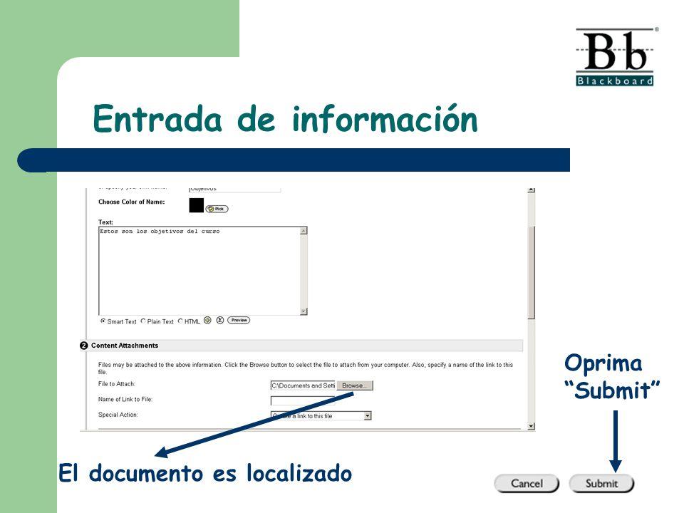 El documento es localizado Oprima Submit Entrada de información