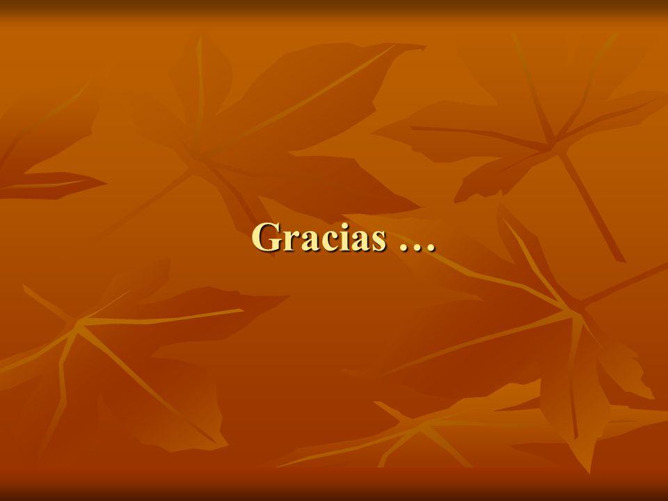 Gracias …