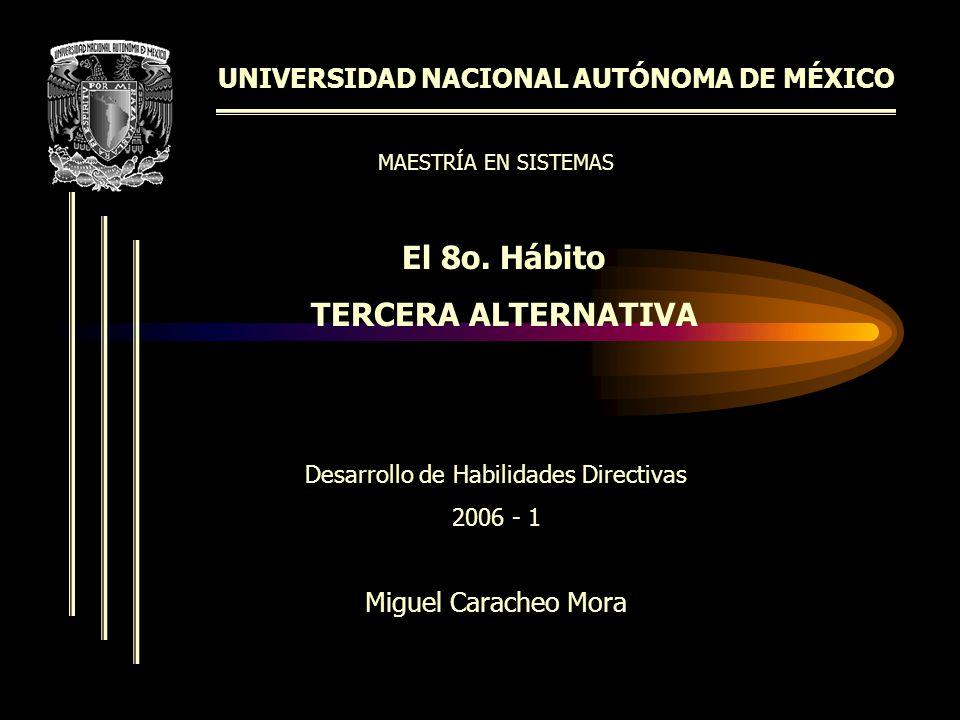 UNIVERSIDAD NACIONAL AUTÓNOMA DE MÉXICO El 8o.