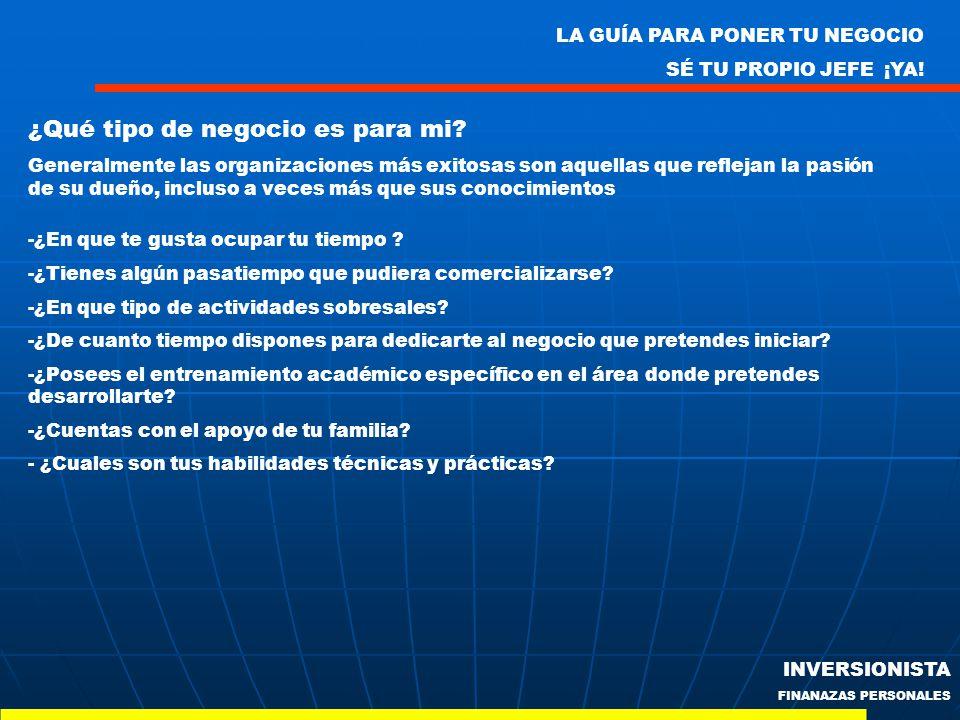 LA GUÍA PARA PONER TU NEGOCIO SÉ TU PROPIO JEFE ¡YA! INVERSIONISTA FINANAZAS PERSONALES