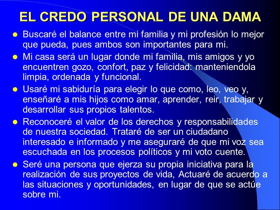 EL ENUNCIADO DE LA MISIÓN PERSONAL Equivale a especificar lo que uno quiere ser (carácter), lo que deseamos hacer, así como los valores o principios q