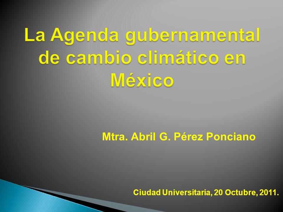 Mtra. Abril G. Pérez Ponciano Ciudad Universitaria, 20 Octubre, 2011.