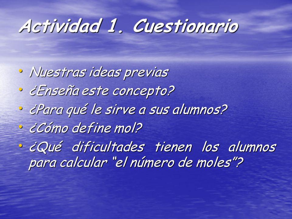 Actividad 1. Cuestionario Nuestras ideas previas Nuestras ideas previas ¿Enseña este concepto.