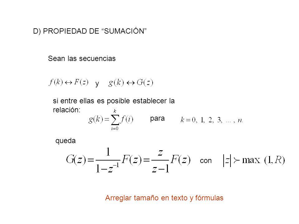D) PROPIEDAD DE SUMACIÓN Sean las secuencias y si entre ellas es posible establecer la relación: para queda con Arreglar tamaño en texto y fórmulas