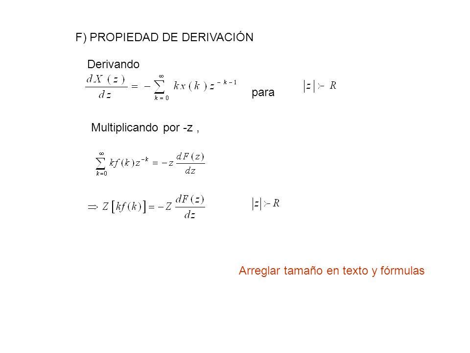 F) PROPIEDAD DE DERIVACIÓN para Derivando Multiplicando por -z, Arreglar tamaño en texto y fórmulas