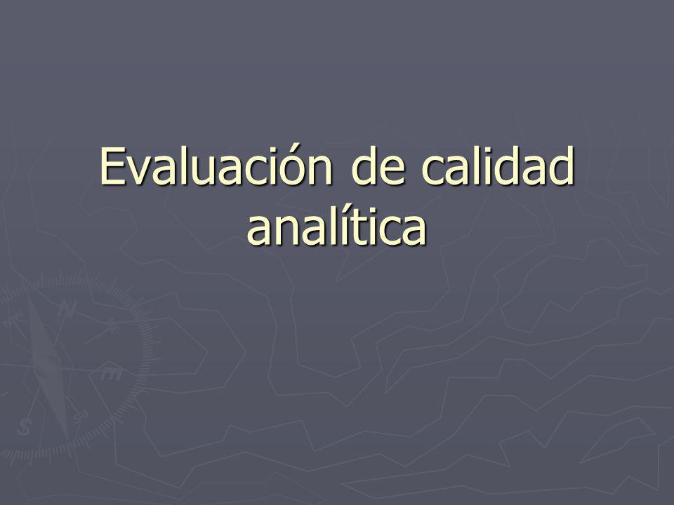 Evaluación de calidad analítica