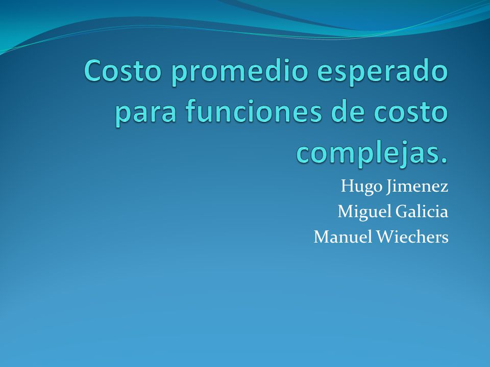 Hugo Jimenez Miguel Galicia Manuel Wiechers