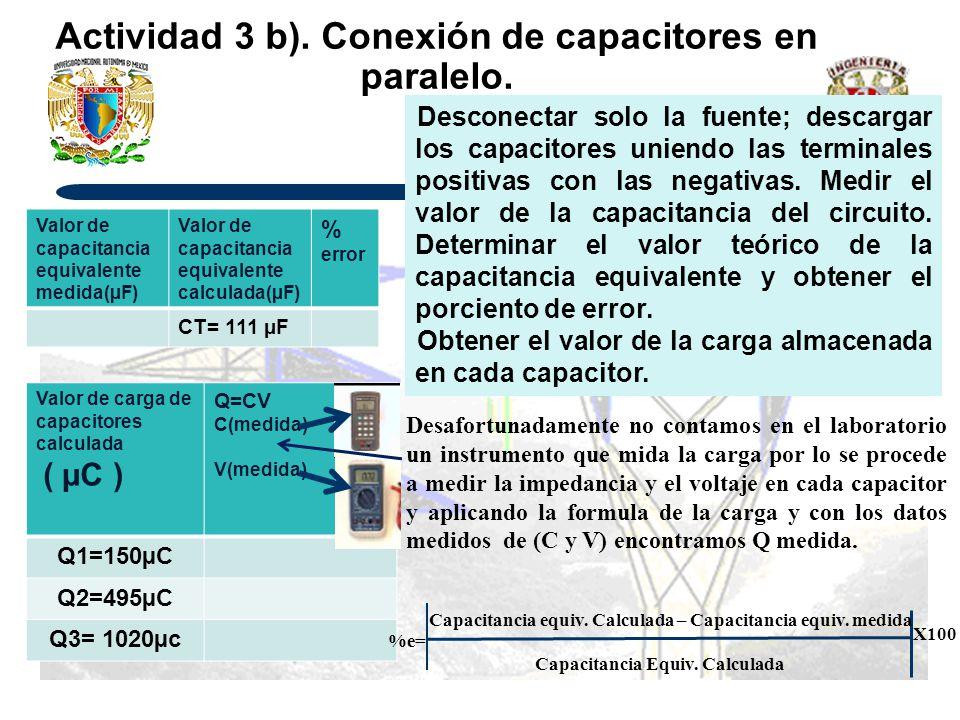 Actividad 3 b).Conexión de capacitores en paralelo.