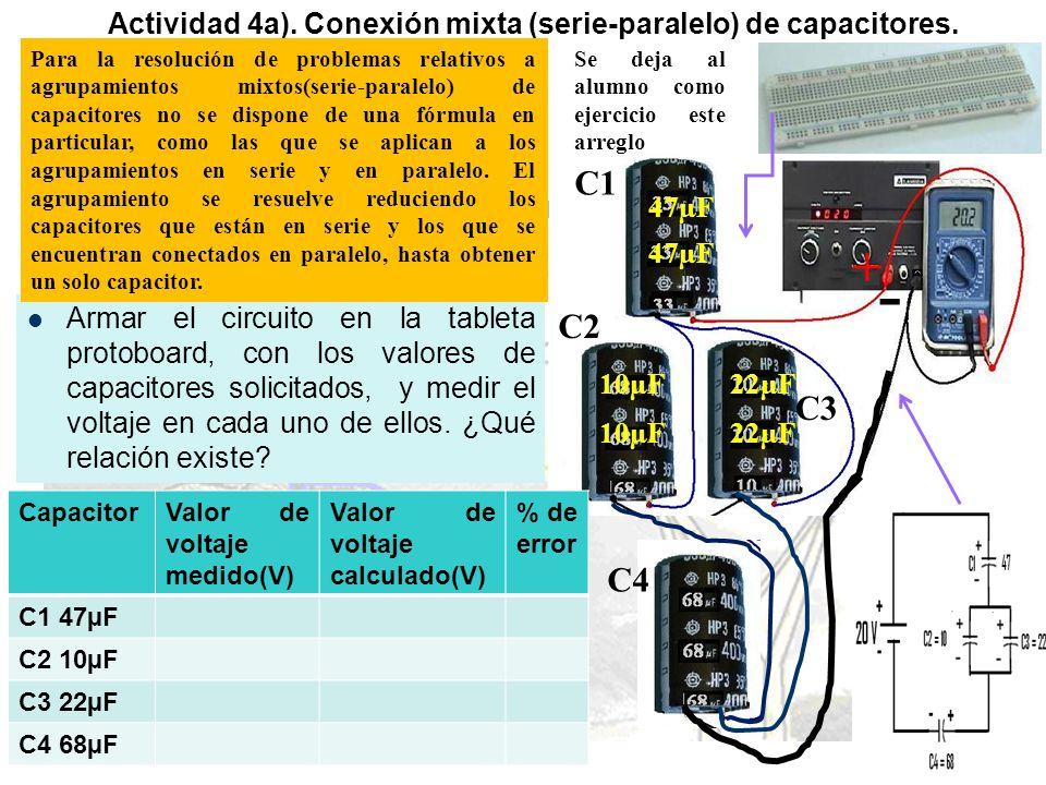 Actividad 4a).Conexión mixta (serie-paralelo) de capacitores.