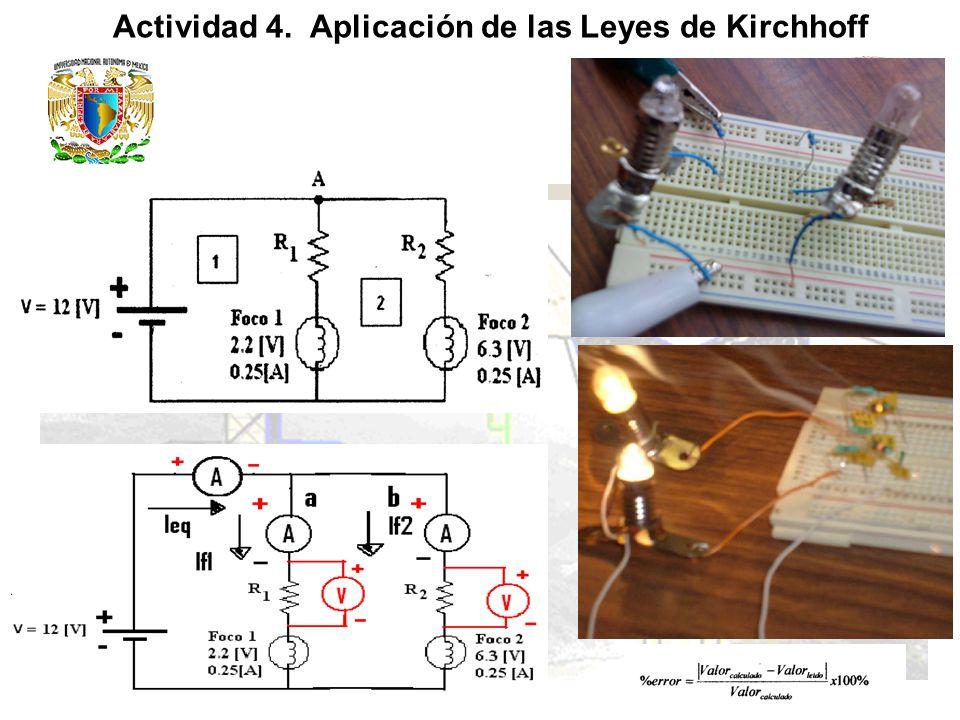 Actividad 4. Aplicación de las Leyes de Kirchhoff 6.3v 0.25A