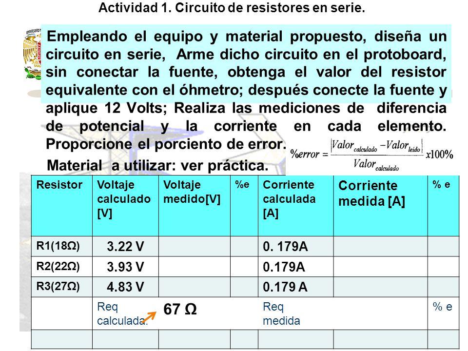 Actividad 1.Circuito de resistores en serie.