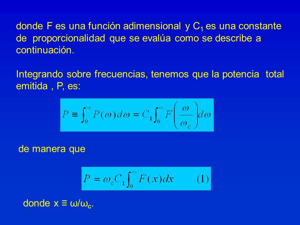 donde F es una función adimensional y C 1 es una constante de proporcionalidad que se evalúa como se describe a continuación. Integrando sobre frecuen