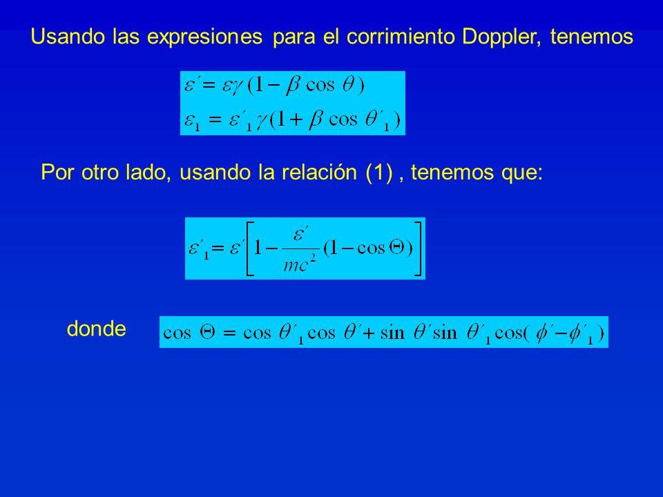 Usando las expresiones para el corrimiento Doppler, tenemos Por otro lado, usando la relación (1), tenemos que: donde