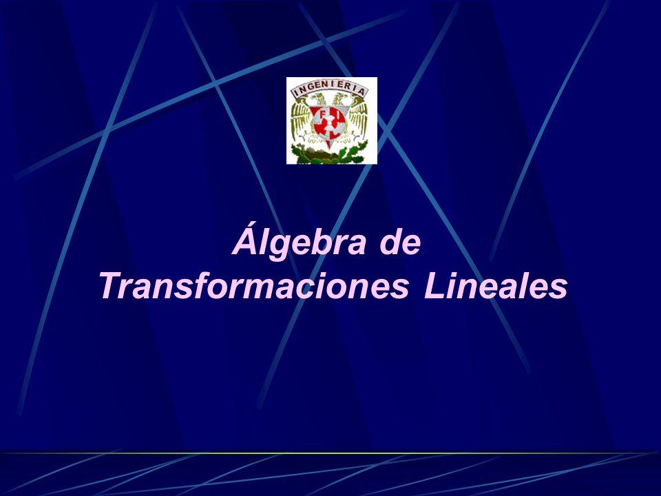 Álgebra de Transformaciones Lineales