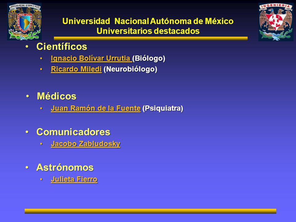 Universidad Nacional Autónoma de México Universitarios destacados CientíficosCientíficos Ignacio Bolívar Urrutia (Biólogo)Ignacio Bolívar Urrutia (Bió
