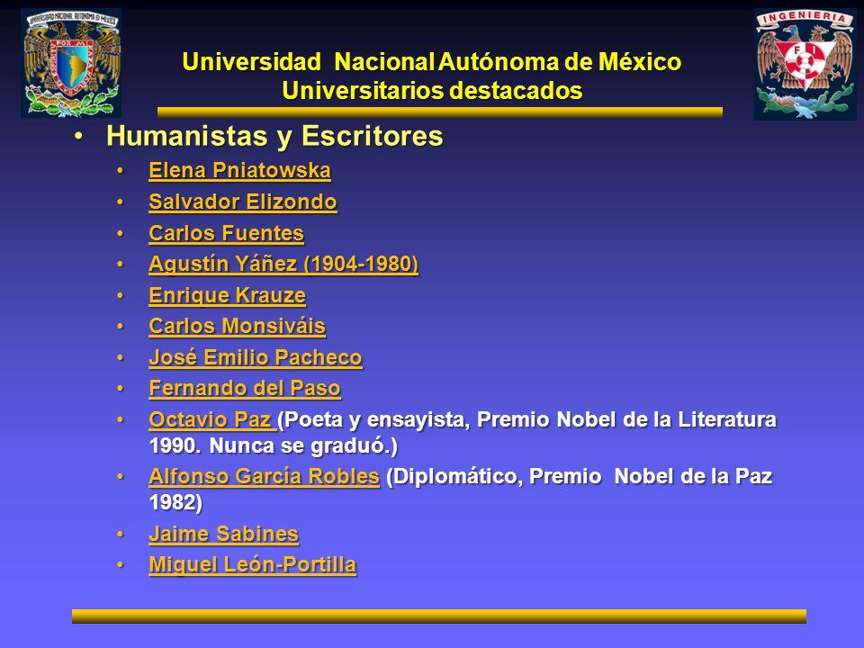 Universidad Nacional Autónoma de México Universitarios destacados Humanistas y EscritoresHumanistas y Escritores Elena PniatowskaElena Pniatowska Salv