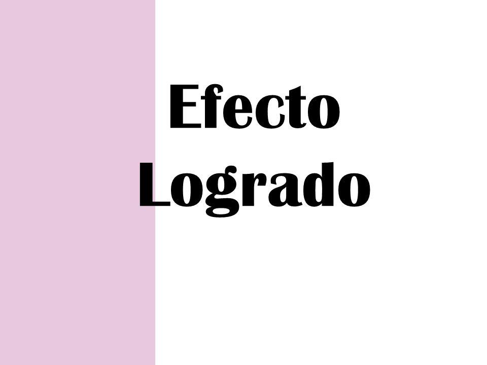 Efecto Logrado